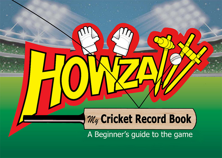 Howzatt Cricket record book beginners guide to cricket