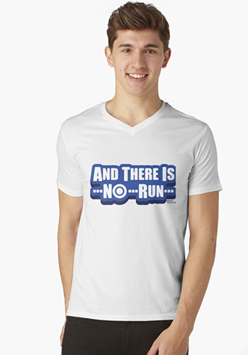 Ther is no Run T shirt